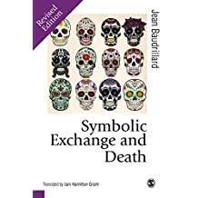 Symbolic Exchange and Death (Published in association with Theory, Culture & Society) (English Edition)