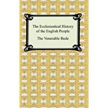 The Ecclesiastical History of the English People (English Edition)
