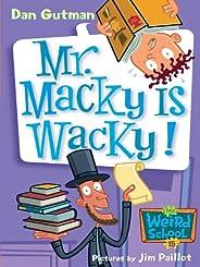 My Weird School #15: Mr. Macky Is Wacky! (My Weird School Daze) (English Edition)
