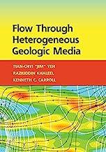 Flow through Heterogeneous Geologic Media (English Edition)