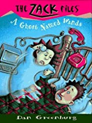 Zack Files 03: A Ghost Named Wanda (The Zack Files Book 3) (English Edition)