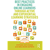 Best Practices in Engaging Online Learners Through Active an…