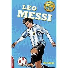 Leo Messi (EDGE: Dream to Win Book 18) (English Edition)