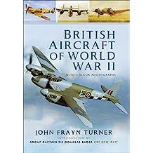 British Aircraft of World War II (English Edition)