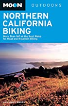 Moon Northern California Biking: More Than 160 of the Best Rides for Road and Mountain Biking (Moon Outdoors) (English Edi...