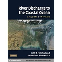 River Discharge to the Coastal Ocean: A Global Synthesis (English Edition)