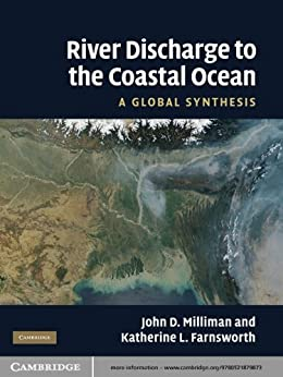 """River Discharge to the Coastal Ocean: A Global Synthesis (English Edition)"",作者:[John D. Milliman, Katherine L. Farnsworth]"