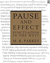 Pause and Effect: An Introduction to the History of Punctuation in the West (English Edition)