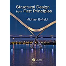 Structural Design from First Principles (100 Cases) (English Edition)