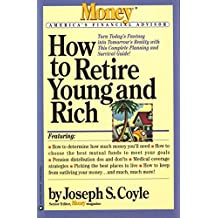 How to Retire Young and Rich (Money America's Financial Advisor) (English Edition)