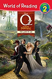 World of Reading Oz the Great and Powerful: The Land of Oz: Level 2 (World of Reading: Level 2) (English Editi