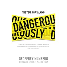 The Years of Talking Dangerously (English Edition)