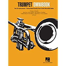 Trumpet Omnibook: For B-Flat Instruments Transcribed Exactly from Artist Recorded Solos (English Edition)