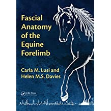 Fascial Anatomy of the Equine Forelimb (Vaccine Research and Developments) (English Edition)