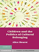 Children and the Politics of Cultural Belonging (English Edition)