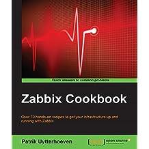 Zabbix Cookbook (English Edition)