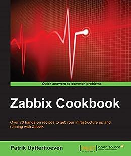 """Zabbix Cookbook (English Edition)"",作者:[Patrik Uytterhoeven]"