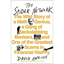 The Spider Network: How a Math Genius and a Gang of Scheming Bankers Pulled Off One of the Greatest Scams in History (English Edition)