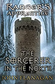 The Sorcerer in the North (Ranger's Apprentice Book 5) (English Edit