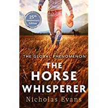 The Horse Whisperer: The classic, romantic novel that was made into a beloved film (English Edition)