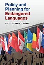Policy and Planning for Endangered Languages (English Edition)