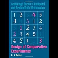 Design of Comparative Experiments (Cambridge Series in Stati…