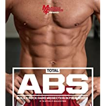 Total Abs: Build a Rock-Hard Midsection in Four Weeks (English Edition)