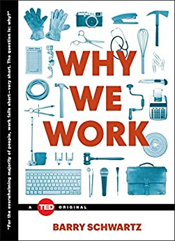 """Why We Work (TED Books) (English Edition)"",作者:[Barry Schwartz]"