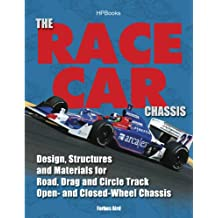 The Race Car Chassis HP1540: Design, Structures and Materials for Road, Drag and Circle Track Open- andClosed -Wheel Chassis (English Edition)
