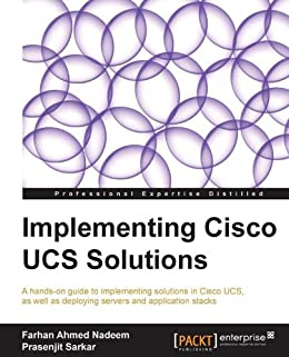 """Implementing Cisco UCS Solutions (English Edition)"",作者:[Farhan Ahmed Nadeem, Prasenjit Sarkar]"