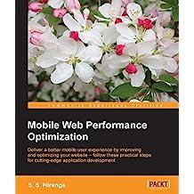 Mobile Web Performance Optimization (English Edition)