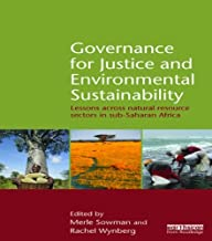 Governance for Justice and Environmental Sustainability: Lessons across Natural Resource Sectors in Sub-Saharan Africa (En...