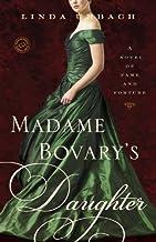 Madame Bovary's Daughter: A Novel (English Edition)