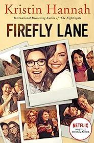 Firefly Lane: Now a Major Netflix Series (English Edition)
