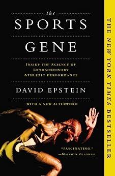 """The Sports Gene: Inside the Science of Extraordinary Athletic Performance (English Edition)"",作者:[David Epstein]"