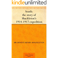 South: the story of Shackleton's 1914-1917 expedition (Engli…