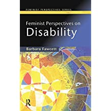 Feminist Perspectives on Disability (English Edition)