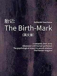 The Birth-Mark 胎记(英文版) (English Edition)