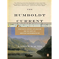 The Humboldt Current: Nineteenth-Century Exploration and the…