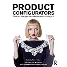 Product Configurators: Tools and Strategies for the Personalization of Objects (English Edition)