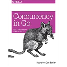 Concurrency in Go: Tools and Techniques for Developers (English Edition)