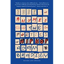 Book of Rhymes: The Poetics of Hip Hop (English Edition)