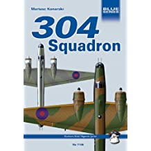 304 (Polish) Squadron Raf: Wellingtons Against Uboote (Blue Series) (English Edition)