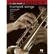 Big Book of Trumpet Songs (Songbook) (Big Book (Hal Leonard)) (English Edition)