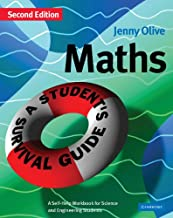 Maths: A Student's Survival Guide: A Self-Help Workbook for Science and Engineering Students (English Edition)