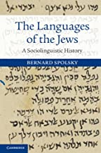 The Languages of the Jews: A Sociolinguistic History (English Edition)