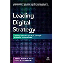 Leading Digital Strategy: Driving Business Growth Through Effective E-commerce (English Edition)