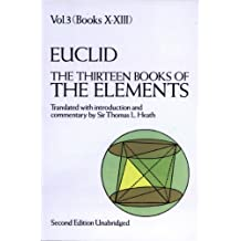 The Thirteen Books of the Elements, Vol. 3 (Dover Books on Mathematics) (English Edition)
