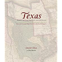 Texas: Mapping the Lone Star State through History: Rare and Unusual Maps from the Library of Congress (Mapping the States through History) (English Edition)