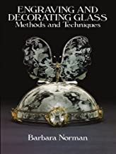 Engraving and Decorating Glass: Methods and Techniques (English Edition)